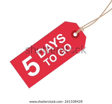 five days to go sign - stock vector
