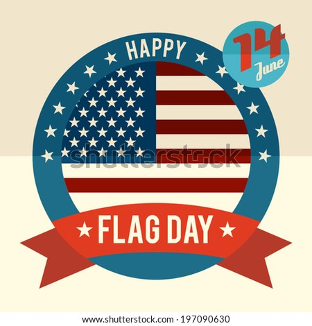 Flag Day of united states flat design card - June 14 - stock vector