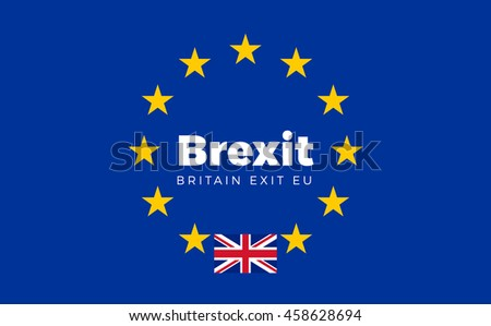Flag of Britain on European Union. Isolated Vector EU Flag with Britain Country and Exit Name Brexit. - stock vector