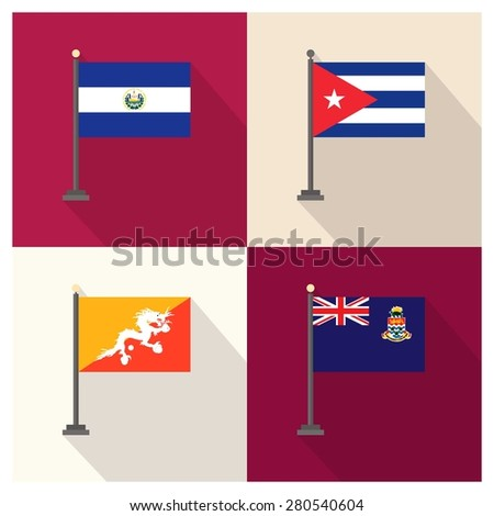 Flag of Cuba - Flag of Cayman Islands - Flag of El Salvador - Flag of Bhutan - The flat design of the 4 country flag on the flagpole . Modern World Flag design, Vector illustration template design