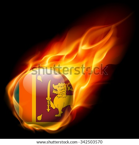 Flag of Sri Lanka as round glossy icon burning in flame