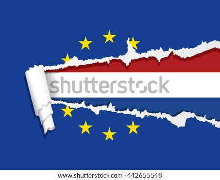 Flag of the Netherlands under ripped flag of the European union, vector illustration. - stock vector