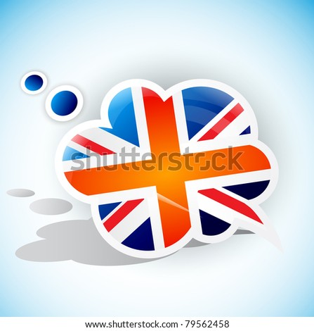 Flag of the United Kingdom. Speech bubble - stock vector