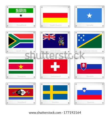 Flags of Somaliland, South Ossetia, Somalia, South Africa, South Georgia, Solomon Islands, Suriname, Switzerland, Slovakia, Swaziland, Sweden and Slovenia on Metal Texture Plates.