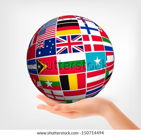 Flags of the world in globe and hand. Vector illustration.  - stock vector