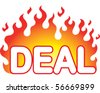 Flaming Deal - stock photo