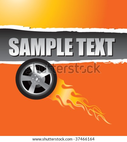 flaming racing tire on orange ripped advertisement - stock vector