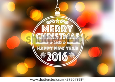 Flat Christmas bauble against bokeh background - Merry Christmas and a happy new year 2016 wishes card, vector illustration eps 10. - stock vector