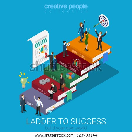 Flat 3d isometric ladder to success web infographics concept. Businessmen on big book step way idea work plan promotion success. Creative people collection. - stock vector