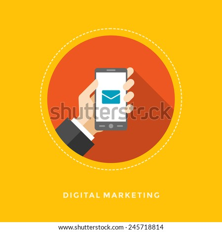 Flat design vector business illustration concept Digital marketing hand hold smart phone and envelope icon for website and promotion banners.  - stock vector