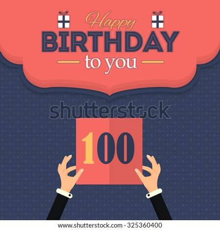 Flat Happy Birthday Vector Design. Announcement and Celebration Message Poster, Flyer Flat Style Age 100 - stock vector