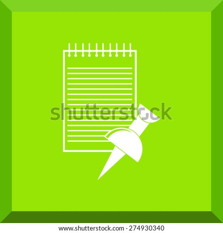 Flat Icon of notes with thumbtacks. Isolated on stylish green background. Modern vector illustration for web and mobile. - stock vector