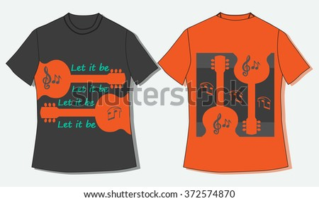 Flat identity mock-up template of T-shirt. Motivated Inspirational famous Quote Let it be. Guitars silhouettes. Idea for design of music club, bar, festival, hipster party. Vector Illustration.