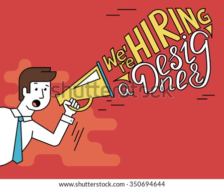Flat line contour illustration of male employer shouting into a megaphone announcements about hiring a professional designer. Megaphone with typhography design text - stock vector