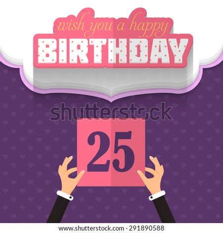 Flat Style Happy Birthday Vector Design. Announcement and Celebration Message Poster, Flyer Age 25 - stock vector