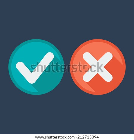 Flat style icons with long shadow. Delete & tick or check and cross marks. Validation. Vector illustration. - stock vector
