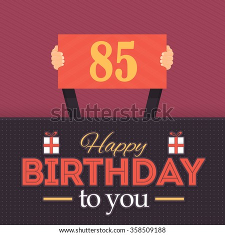 Flat Style Long Shadow Happy Birthday Vector Design. Announcement and Celebration Message Poster, Flyer Age 85 - stock vector