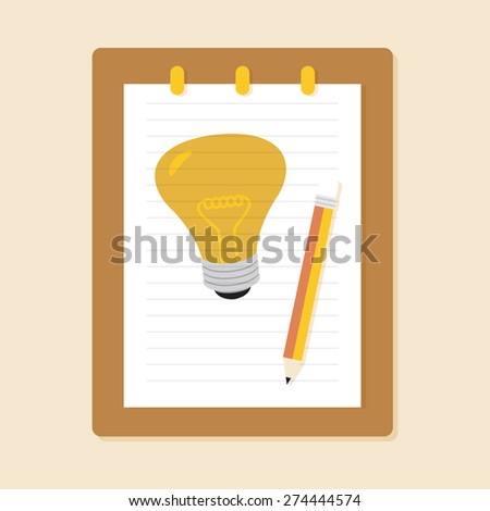 Flat Style Modern Design Concept of IDEA. Drawing Light Bulb, Pencil and Clipboard. Vector Illustration. eps10. - stock vector