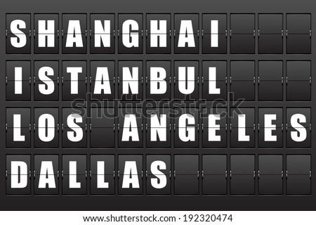 Flight destination, information display board named world cities Shanghai, Istanbul, Los- Angeles, Dallas. Scoreboard airport. Illustration. Vector.  - stock vector