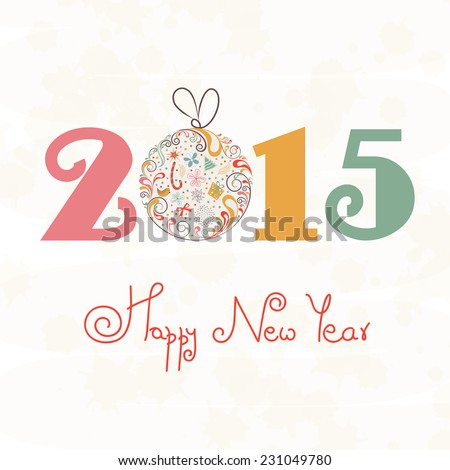 Floral decorated Christmas ball with stylish text 2015 for Happy New Year celebrations on beige background.