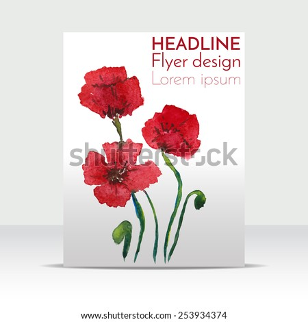 Floral flyer design, hand-drawn poppies, painted in watercolor. Vector illustration - stock vector