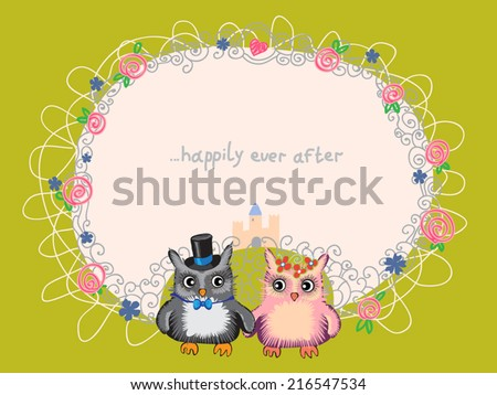 Floral frame with two cute owls. Romantic background for congratulations with cute characters and tale castle. Vector illustration. Happily ever after illustration. On green. - stock vector