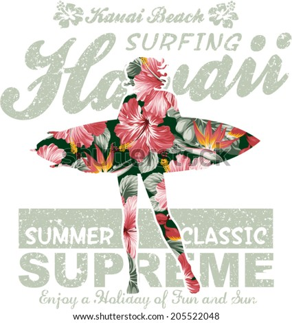 Floral Hawaii surfing, vector artwork for girl summer t shirt, grunge effect in separate layer - stock vector