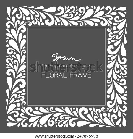 Floral square frame. Vector floral decoration made from swirl shapes. Greeting, invitation card. Simple decorative gray and white illustration for print, web. - stock vector
