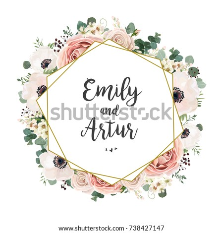 Floral Wedding Invitation elegant invite card vector Design: garden flower pink, peach Rose, white wax Anemone green Eucalyptus tender greenery, berry bouquet, golden geometric print frame, copy space