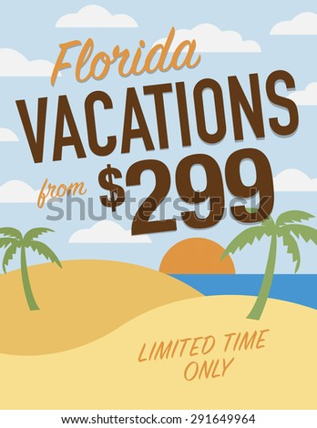 Florida vacation sale sign - from $299 limited time only - stock vector
