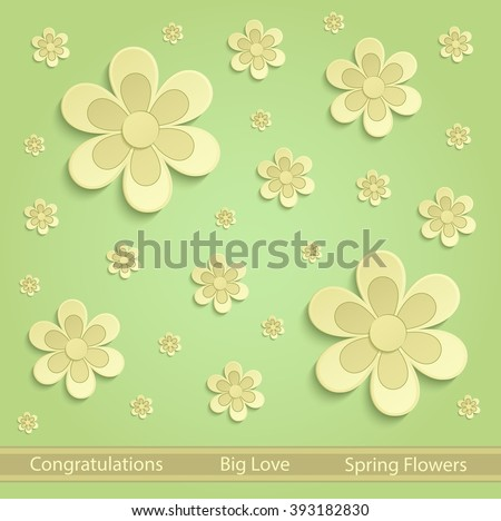 flower. color flower. flowers. greeting. card. flowers. 3D. greeting card. congratulation. congratulations. green. vector. background. flower. spring. summer. yellow. bloom. floral. flowery.  - stock vector