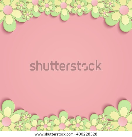 flower. color flower. flowers. greeting. card. flowers. 3D. greeting card. congratulation. congratulations. green. vector. congratulations flower. spring. summer. pink.yellow. bloom. floral. flowery. - stock vector