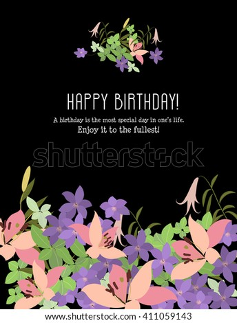 Flower lily arabis elegant greeting card. Vector illustration with flowers lily arabis. A birthday is the most special day in one's  life.  Enjoy it  to the fullest! Congratulations birthday.