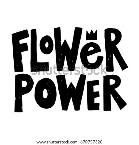 Flower Power Hand Drawn Lettering Quot Stock Photo Photo Vector