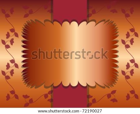 Flowering Vines and Burgundy Orange Background with Elegant Copper Foil Text Frame  eps 10 - stock vector