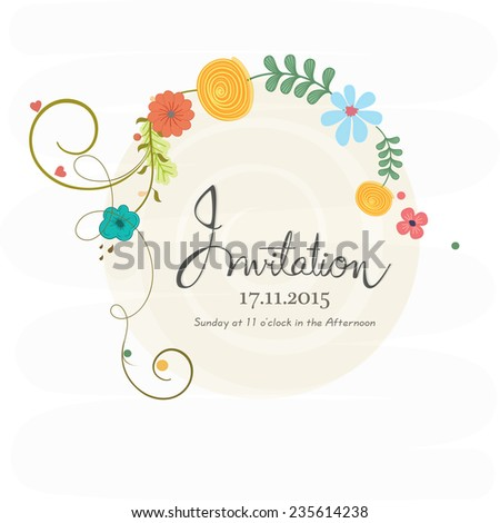 Flowers decorated beautiful Invitation card design with date, time and place details on white background. - stock vector