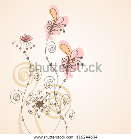 Flowers fantasy. Cute background  for your text. - stock vector