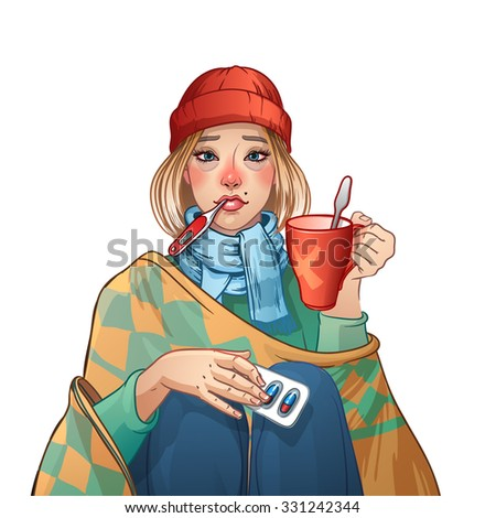 Flu. Sick young woman in a cap and scarf.  Mug and blister with pills in her hands, a thermometer in her mouth. Girl wrapped in a blanket. - stock vector
