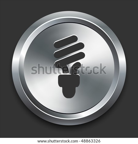Fluorescent Light Bulb Icon on Metal Internet Button Original Vector Illustration - stock vector