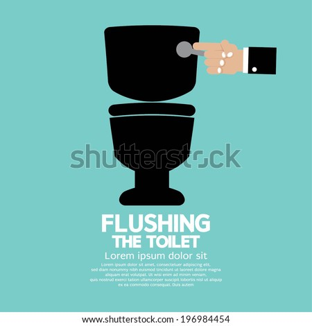 Flushing The Toilet Vector Illustration. Flush Toilet Stock Images  Royalty Free Images   Vectors