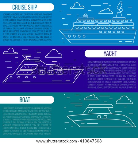 Flyer, banner, advertisement concept for cruise vacation, boating, yachting. 100% Vector. Illustration in modern line art style. Sea transport - ship, boat, large yacht.. Traveling theme concept.  - stock vector