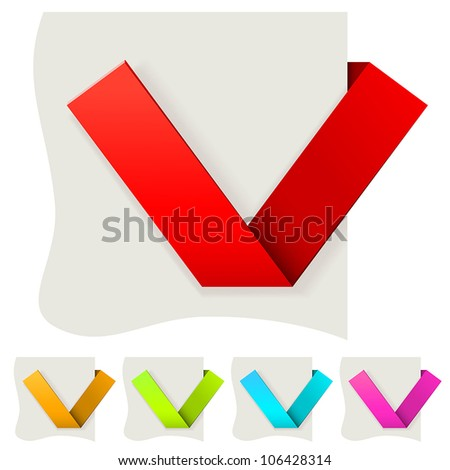 Folded paper tick vector template with several color variants. - stock vector