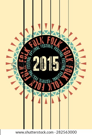 Folk festival poster with guitar rosette. Vector illustration. - stock vector
