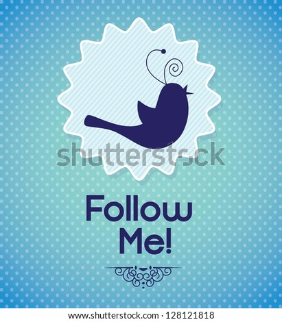 Follow me, label with little bird. Vector illustration - stock vector