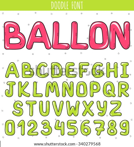 Font ballon. Font cartoon Set volume of letters and numbers in the doodle. Letters drawn by hand. Children's font.  Beautiful color sketch cartoon set of letters. Green stylish Font  - stock vector
