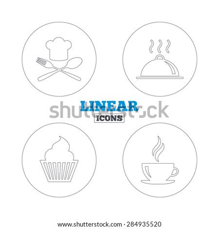 Food and drink icons. Muffin cupcake symbol. Fork and spoon with Chef hat sign. Hot coffee cup. Food platter serving. Linear outline web icons. Vector - stock vector