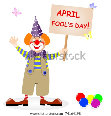Fool's day. The amusing clown with poster. Vector illustration. - stock vector