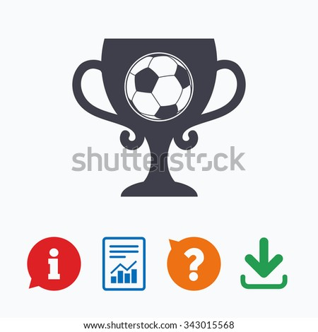 Football ball sign icon. Soccer Sport symbol. Winner award cup. Information think bubble, question mark, download and report. - stock vector