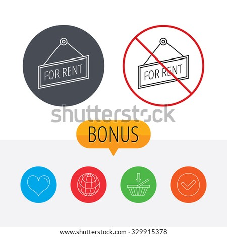 For rent icon. Advertising banner tag sign. Shopping cart, globe, heart and check bonus buttons. Ban or stop prohibition symbol. - stock vector