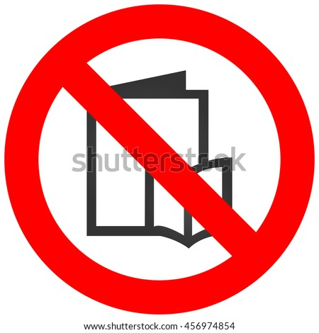 Forbidden sign with book icon isolated on white background. Reading is prohibited vector illustration. Reading is not allowed image. Books are banned. - stock vector